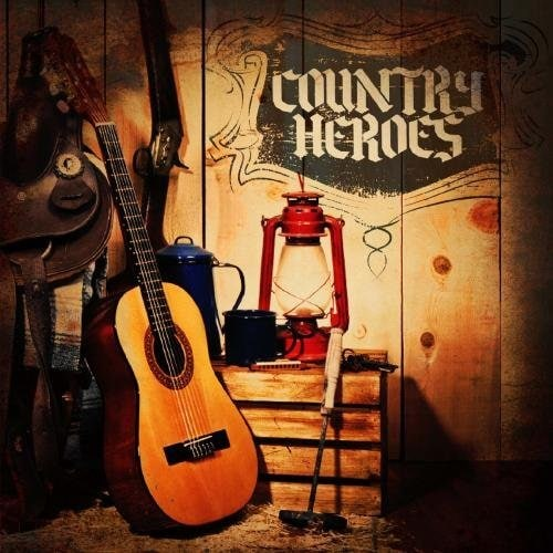 COUNTRY HEROES - COUNTRY HEROES