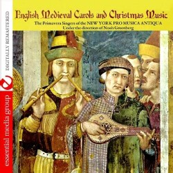PRIMAVERA SINGERS OF THE NEW YORK PRO MUSIC ANTIQU - ENGLISH MEDIEVAL CAROLS & CHRISTMAS MUSIC