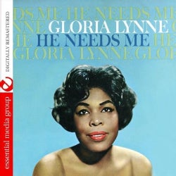 GLORIA LYNNE - HE NEEDS ME