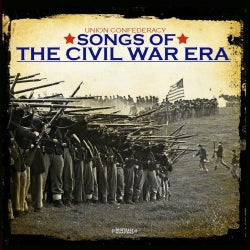 UNION CONFEDERACY - SONGS OF THE CIVIL WAR ERA