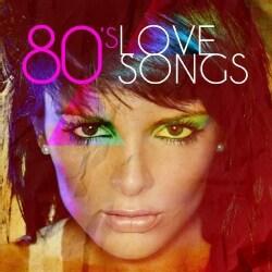 80'S LOVE SONGS - 80'S LOVE SONGS