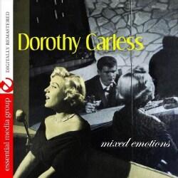 DOROTHY CARLESS - MIXED EMOTIONS