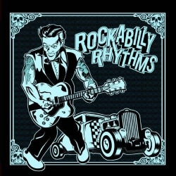 ROCKABILLY RHYTHMS - ROCKABILLY RHYTHMS