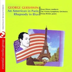 DEAN CONDUCTS THE VIENNA SYMPHONY ORCHESTRA DIXON - GEORGE GERSHWIN: AN AMERICAN IN PARIS; RHAPSODY IN