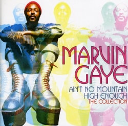 MARVIN GAYE - AIN'T NO MOUNTAIN HIGH ENOUGH: THE COLLECTION