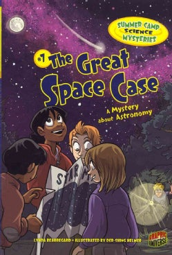 #7 the Great Space Case: The Great Space Case: A Mystery About Astronomy (Paperback)