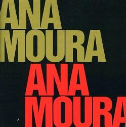 ANA MOURA - ANA MOURA COMPLETE