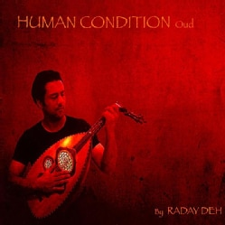 RADAYDEH - HUMAN CONDITION-OUD