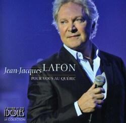 JEAN-JACQUES LAFON - POUR VOUS AU QUEBEC