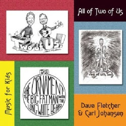 DAVE & CARL JOHANSEN FLETCHER - ALL OF TWO OF US