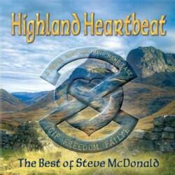 Steve McDonald - Highland Heartbeat: The Best of Steve McDonald