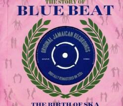 Various - Story Of Blue Beat/Birth Of Ska