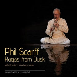 PHIL SCARFF - RAGAS FROM DUSK