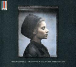 SHEILA CHANDRA - MOONSUNG: A REAL WORLD RETROSPECTIVE