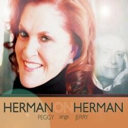PEGGY HERMAN - HERMAN ON HERMAN-PEGGY SINGS JERRY