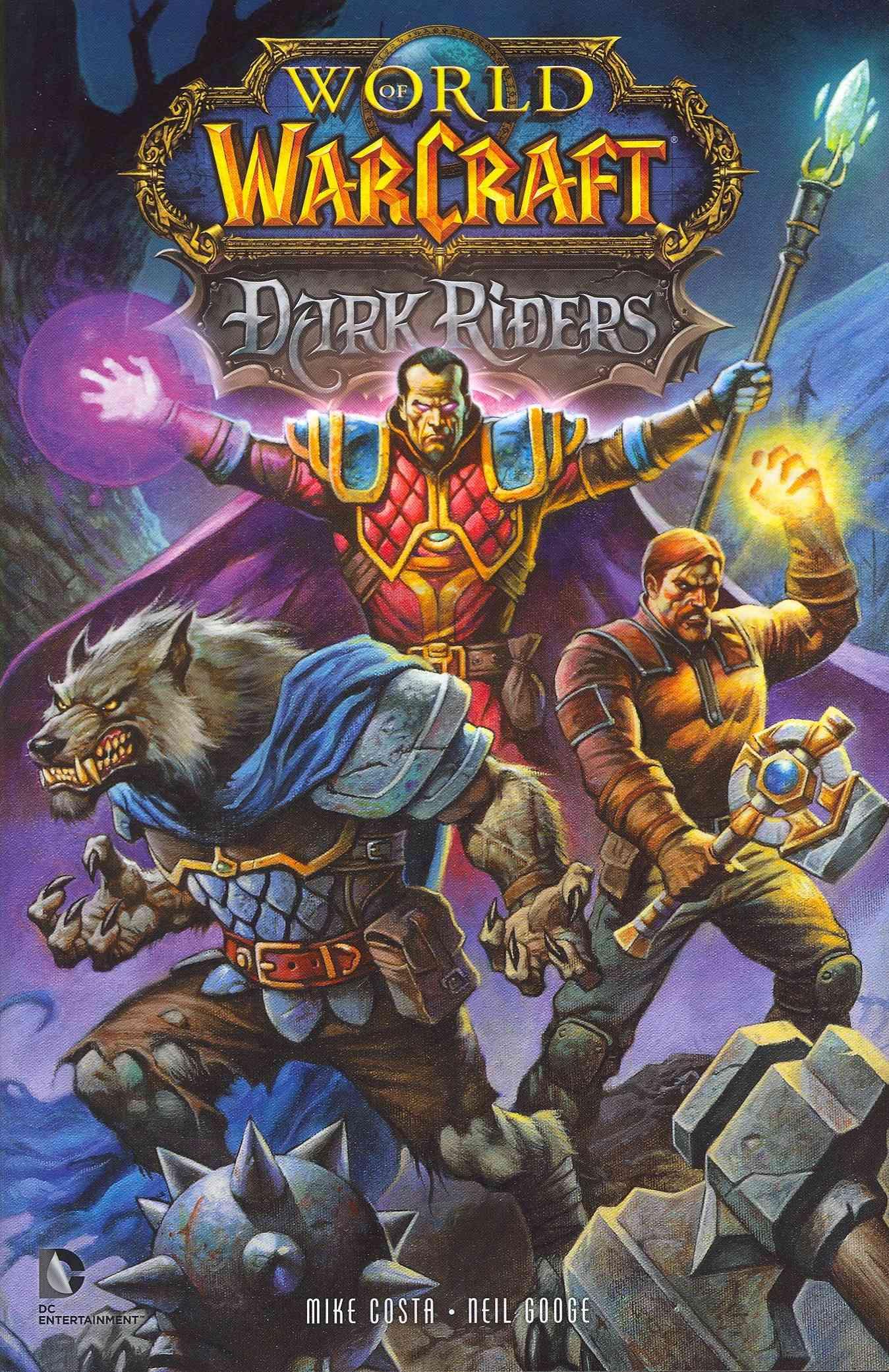 World of Warcraft: Dark Riders (Hardcover)