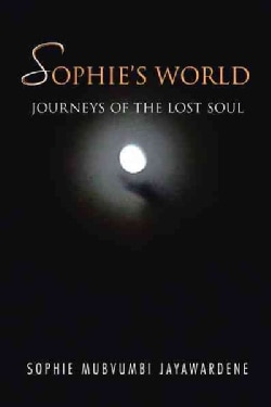 Sophie's World: Journeys of the Lost Soul (Paperback)