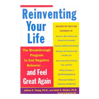 Reinventing Your Life: The Breakthrough Program to End Negative Behavior...and Feel Great Again (Paperback)