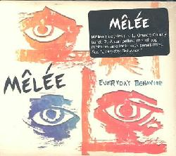 Melee-Everyday Behavior