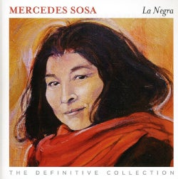 MERCEDES SOSA - LA NEGRA: THE DEFINITIVE COLLECTION