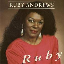 Ruby Andrews - Ruby