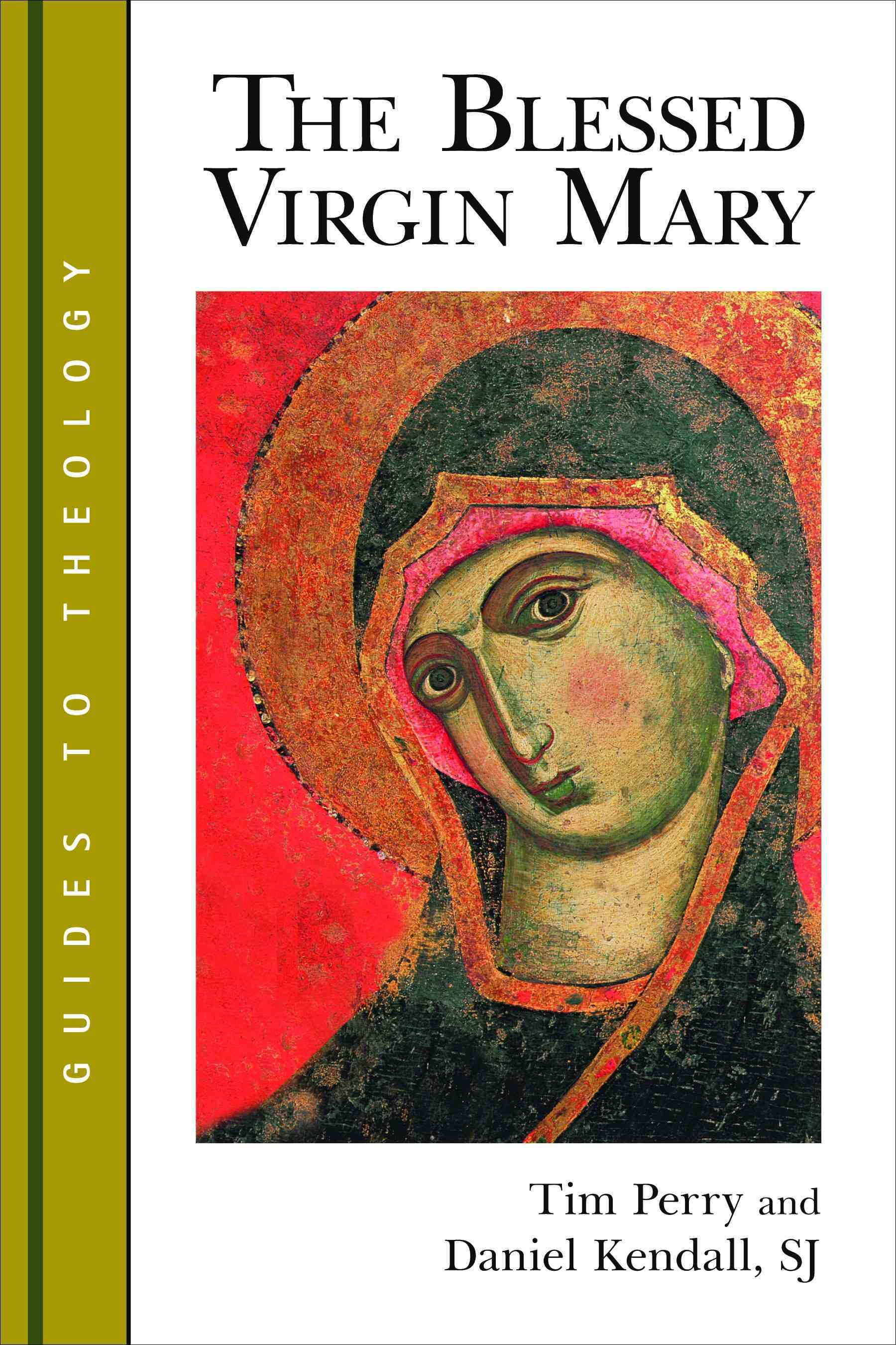 The Blessed Virgin Mary (Paperback)