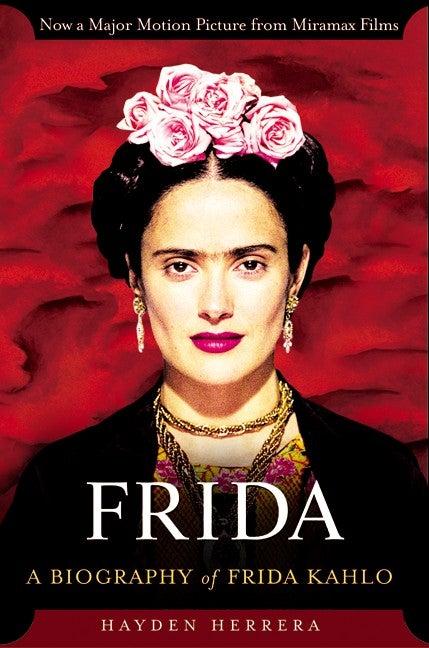 Frida: A Biography of Frida Kahlo (Paperback)