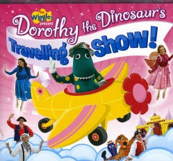 WIGGLES - DOROTHY THE DINOSAUR: TRAVELLING SHOW