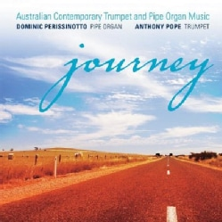 ANTHONY POPE - JOURNEY: AUSTRALIAN CONTEMPORARY TRUMPET & PIPE OR