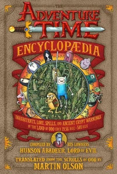 The Adventure Time Encyclopaedia: Inhabitants, Lore, Spells, and Ancient Crypt Warnings of the Land of Ooo Circa ... (Hardcover) - Thumbnail 0