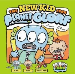The New Kid from Planet Glorf (Hardcover)