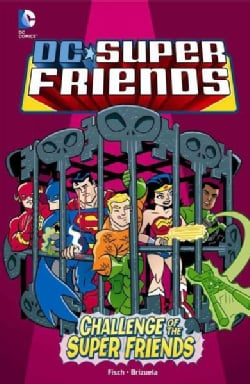 Challenge of the Super Friends (Hardcover)