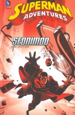 Superman Adventures: Seonimod (Hardcover)