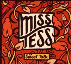 Miss Tess - Sweet Talk