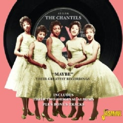 Chantels - Maybe: Greatest Recordings