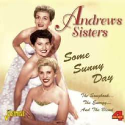 Andrews Sisters - Some Sunny Day