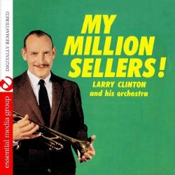 LARRY CLINTON - MY MILLION SELLERS!