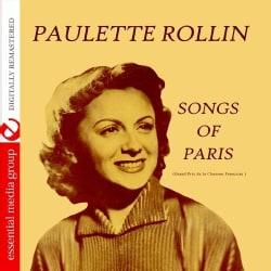 PAULETTE ROLLIN - SONGS OF PARIS