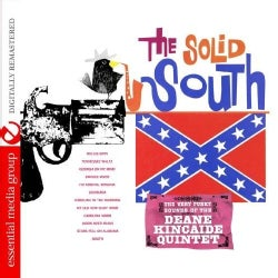 DEANE QUINTET KINCAIDE - SOLID SOUTH