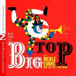 MERLE & HIS ALL-STAR BAND EVANS - MUSIC FROM THE BIG TOP