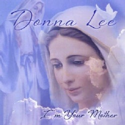 DONNA LEE - I'M YOUR MOTHER
