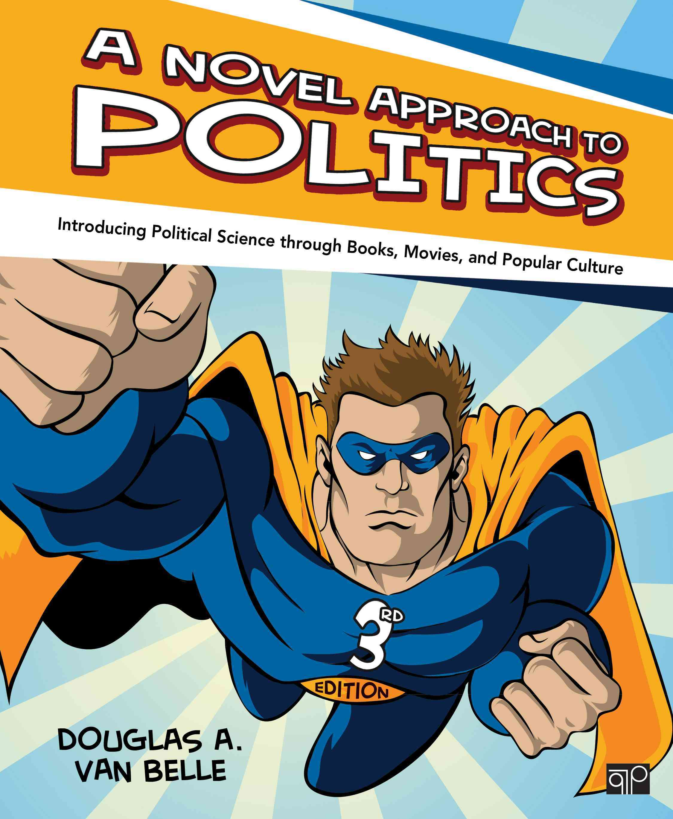 A Novel Approach to Politics: Introducing Political Science Through Books, Movies and Popular Culture (Paperback)