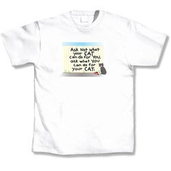 'Ask Not What Your Cat Can Do For You, But What You Can Do For Your Cat' Cat Lover's T-Shirt