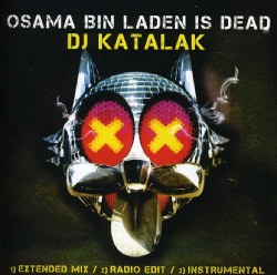 DJ KATALAK - OSAMA BIN LADEN IS DEAD