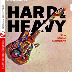 MUSIC COMPANY - HARD & HEAVY (JOHNNY KITCHEN PRESENTS THE MUSIC CO