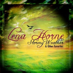 LENA HORNE - STORMY WEATHER & OTHER FAVORITES
