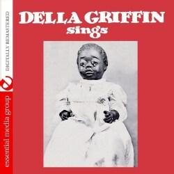 DELLA GRIFFIN - DELLA GRIFFIN SINGS