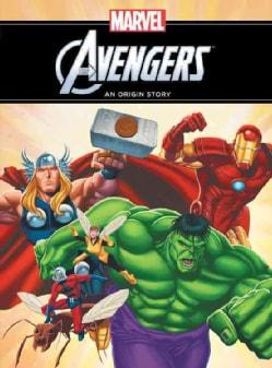 The Avengers: An Origin Story (Hardcover)