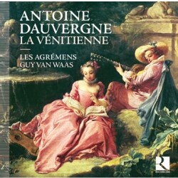Antoine Dauvergne - Dauvergne: La Venitienne