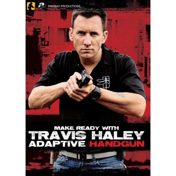 Make Ready with Travis Haley: Adaptive Handgun